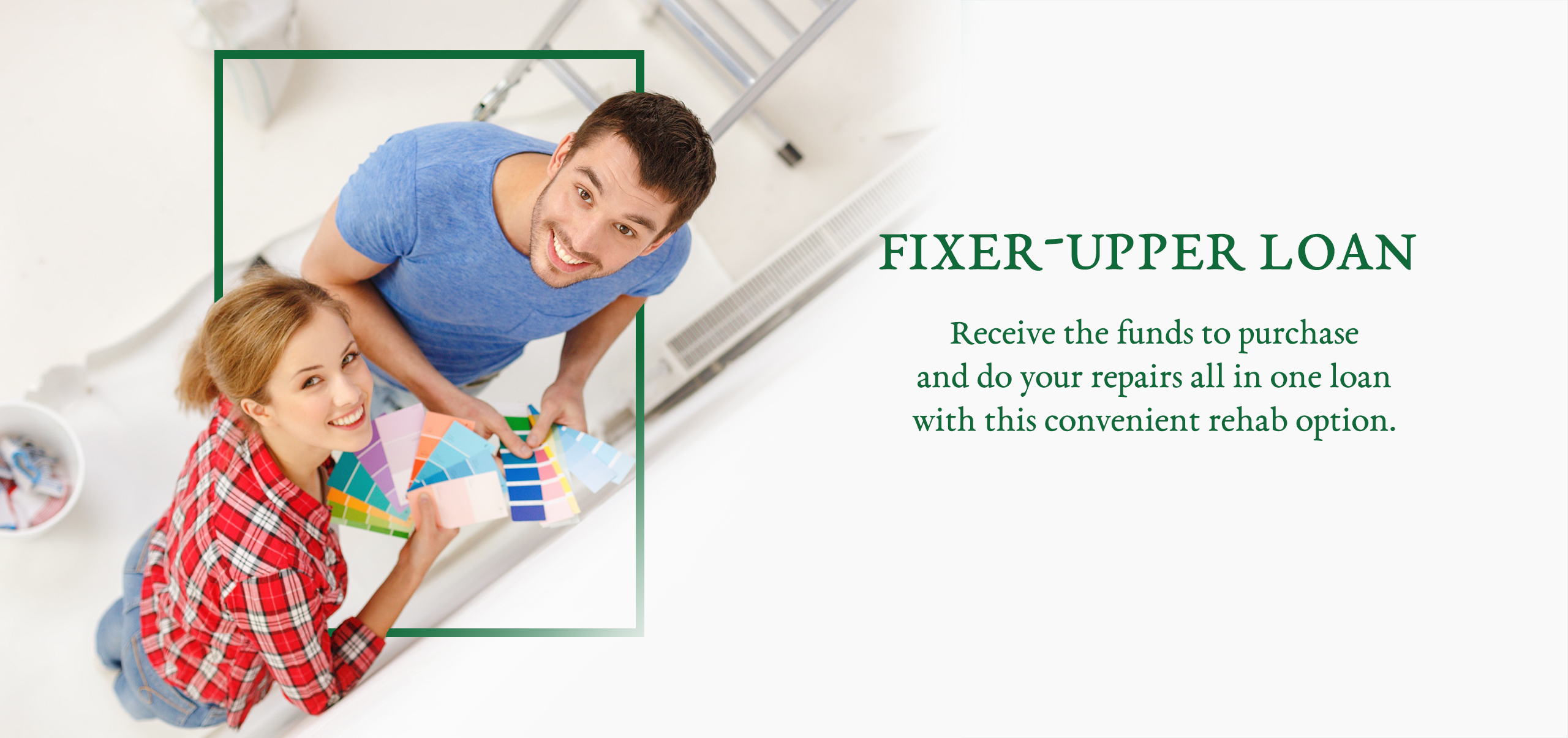 Fixer Upper Loan