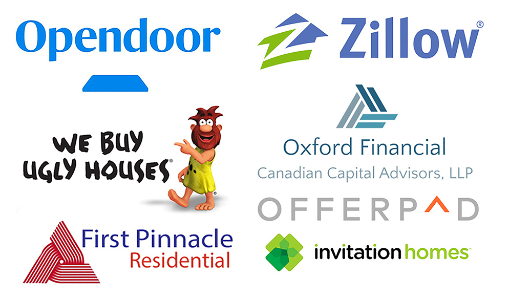 Companies of who we work with: Opendoor, Zillow, Offerpad, and more!