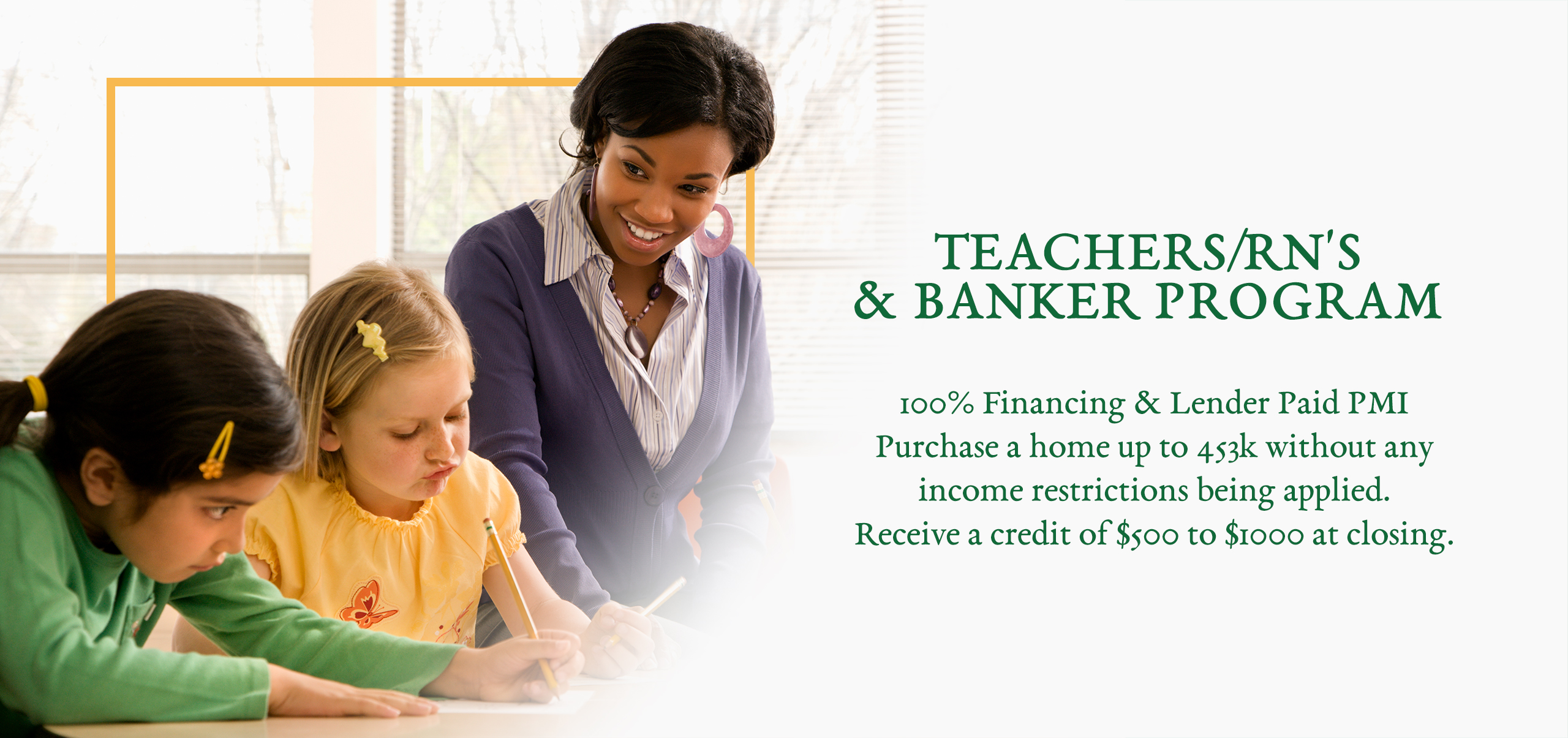 Teachers/RN's/Banker Program